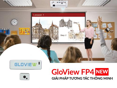 Gloview FP4 biến bức tường thành bảng tương tác thông minh