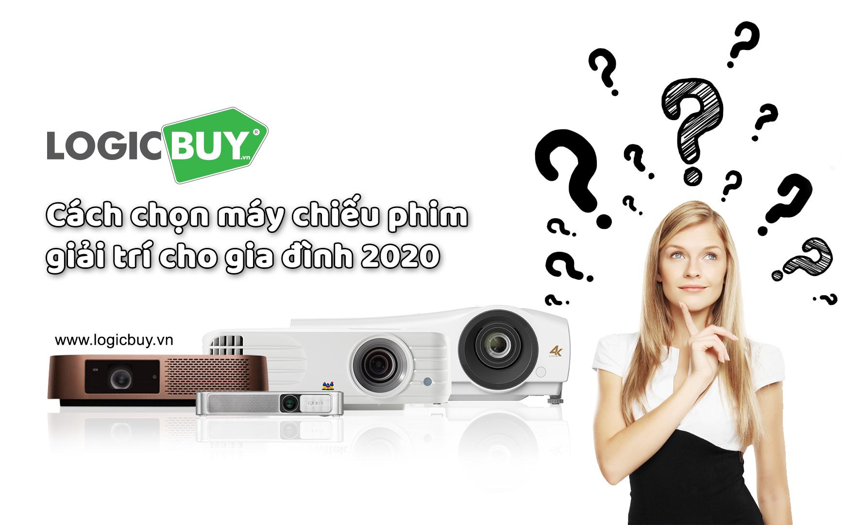 [Góc tư vấn] Cách chọn máy chiếu giải trí cho gia đình 2020