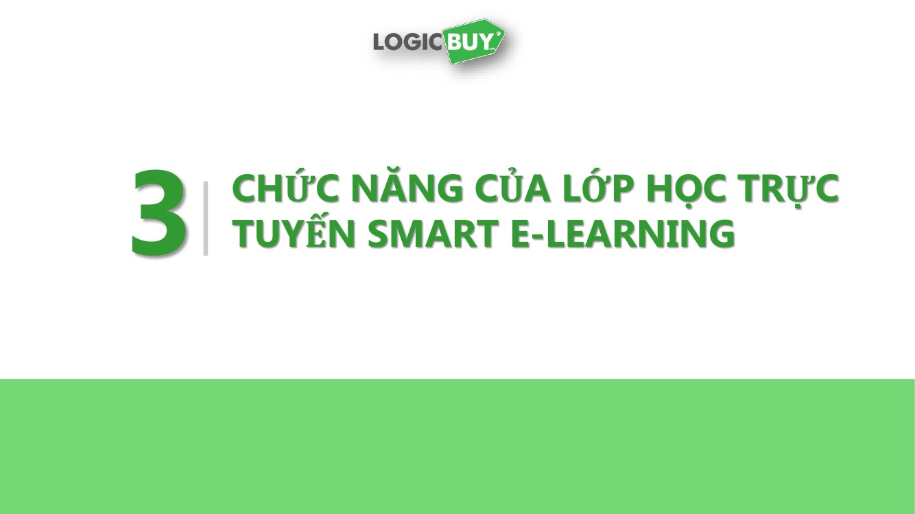 Lớp học trực tuyến E-Learning – LogicBUY Education